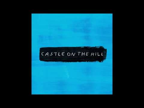 Ed Sheeran - Castle On The Hill (Download Mp3)
