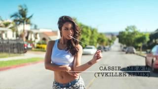 Cassie - Me & U (TVKiller Remix) Pete Deyer
