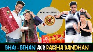 BHAI - BEHAN AUR RAKSHA BANDHAN || Rachit Rojha