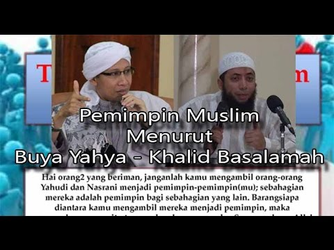 Kewajiban Memilih Pemimpin Muslim Menurut Buya yahya dan Khalid  Basalamah