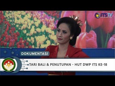 Tari Bali & Penutupan - HUT DWP ITS ke-18 (Part 12/12)