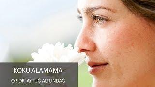 Koku Alamama - Op  Dr  Aytuğ Altundağ