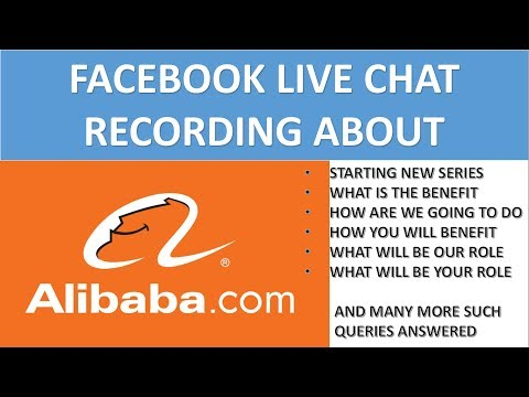 All About Import and export from china and alibaba discussed with you live on facebook in hindi