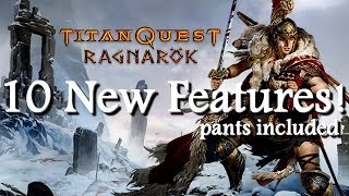 Titan Quest Ragnarok 10 New Features of the Expansion