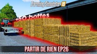 PARTIR DE RIEN 3 #26 | LE CHANTIER DE PAILLE ! (Farming Simulator 19)