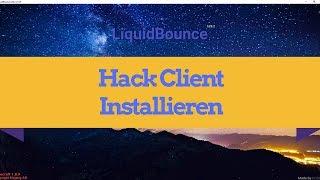Wie installiert man Liquidbounce. Minecraft Hack Client Installieren (Deutsch).😎