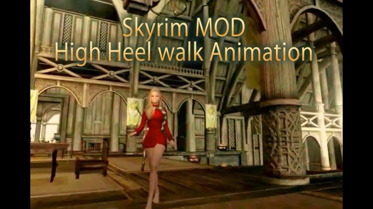 - Skyrim MOD Victorias High Heel Walk Animation - YouTube
