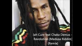 Jah Cure feat Chaka Demus - Revolution (Remix) (Medusa Riddim) 2004