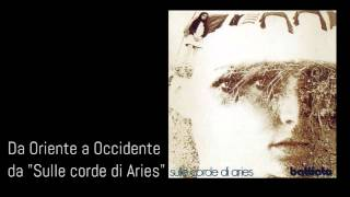 Da Oriente a Occidente [Sulle corde di Aries 1973] - Franco Battiato