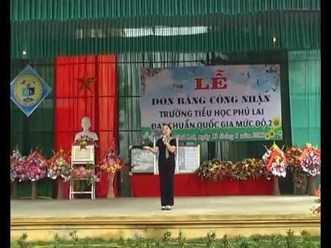 Lễ đón bằng công nhận trường Tiểu học Phú Lai đạt chuẩn Quốc gia - Phần1