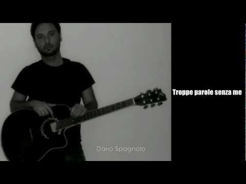Dario Spagnolo – Troppe parole senza me