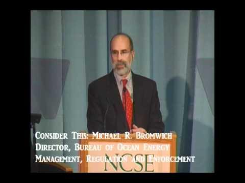 Consider This: Michael Bromwich-Bureau of Ocean Energy Management, Regulation & Enforcement