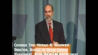Consider This: Michael Bromwich-Bureau of Ocean Energy Management, Regulation & Enforcement