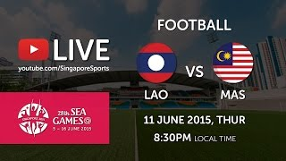 Football Laos vs Malaysia (Bishan Stadium Day 6) | 28th SEA Games Singapore 2015