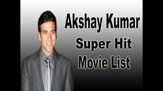 Akshay Kumar Super Hit Movie List