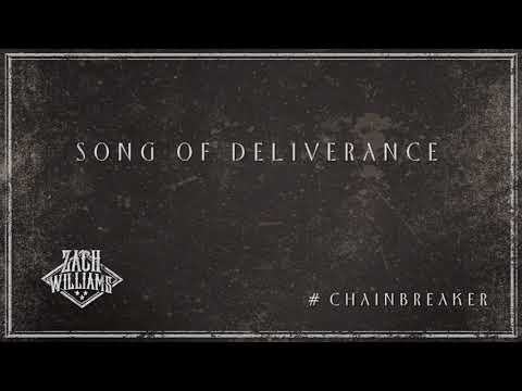 Zach Williams - Song of Deliverance (Official Audio)