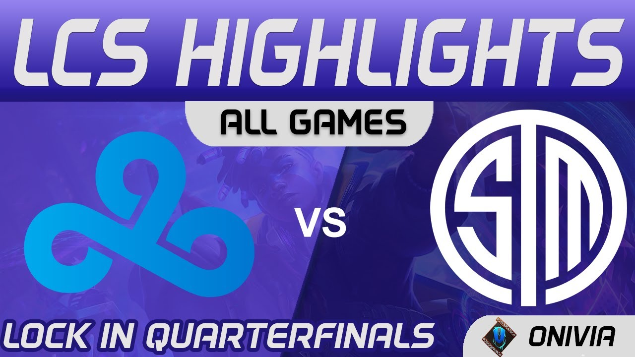 C9 vs TSM Highlights ALL GAMES LCS Lock In Quarterfinals 2021 Cloud9 vs Team SoloMid by Onivia