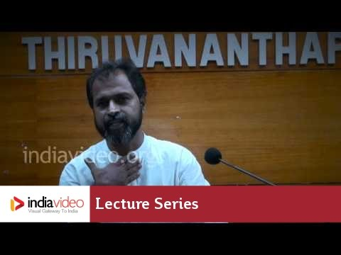 Lecture Series in Malayalam Modernity: Reality and Realism (Lecture V) by Dr. P.K. Rajasekharan