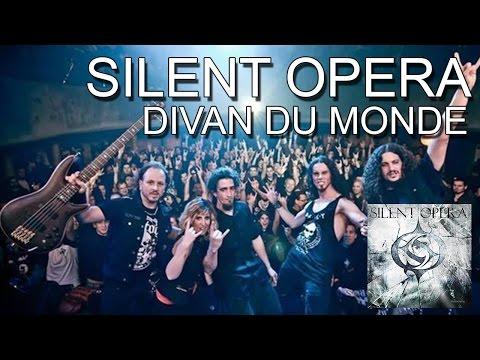 SILENT OPERA - EURO TOUR 2014 - Paris Divan Du Monde