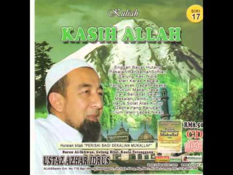 Ustaz Azhar Idrus- Kasih Allah
