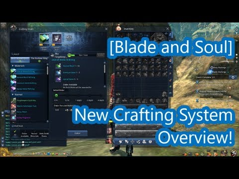 [Blade and Soul] New Crafting System Overview