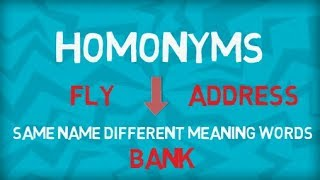 Everything about Homonyms | Confusing Words In English | Same name and Different meaning Words