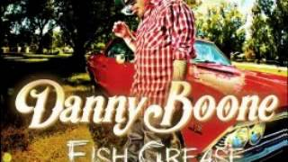 danny boone   fish grease full album