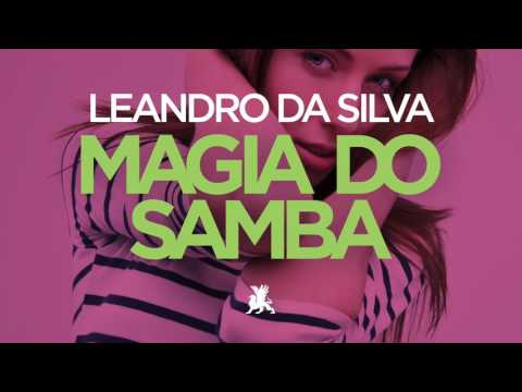 Leandro Da Silva – Magia Do Samba (TEASER)