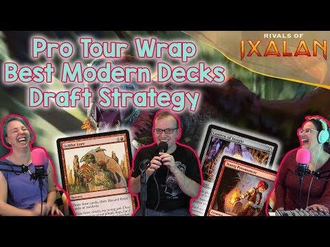 Pro Tour Rivals Of Ixalan Wrap  Best Modern Decks, Super