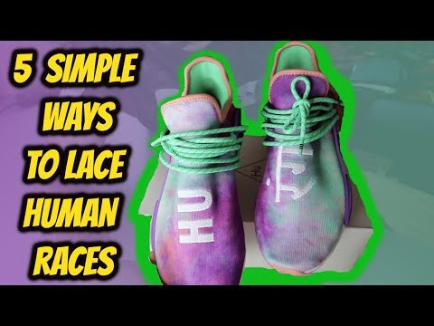 HOW TO LACE ADIDAS HUMAN RACES!!*5 SIMPLE WAYS*