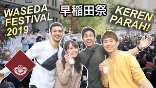 PECAH BANGET! WASEDA FESTIVAL 2019 (早稲田祭2019)!