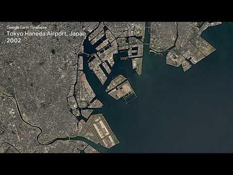 Google Earth Timelapse: Tokyo Haneda Airport, Japan