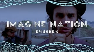 Imagine Nation - Episode 4