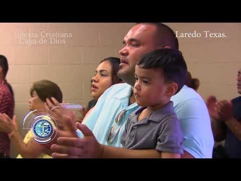 """""""Iglesia Cristiana Casa de Dios"""" Laredo Texas"""
