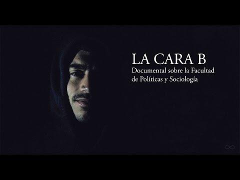 LA CARA B - Documental sobre la Facultad de Políticas y Sociología UCM