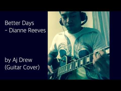 Better Days - Dianne Reeves (Guitar Instrumental Cover)