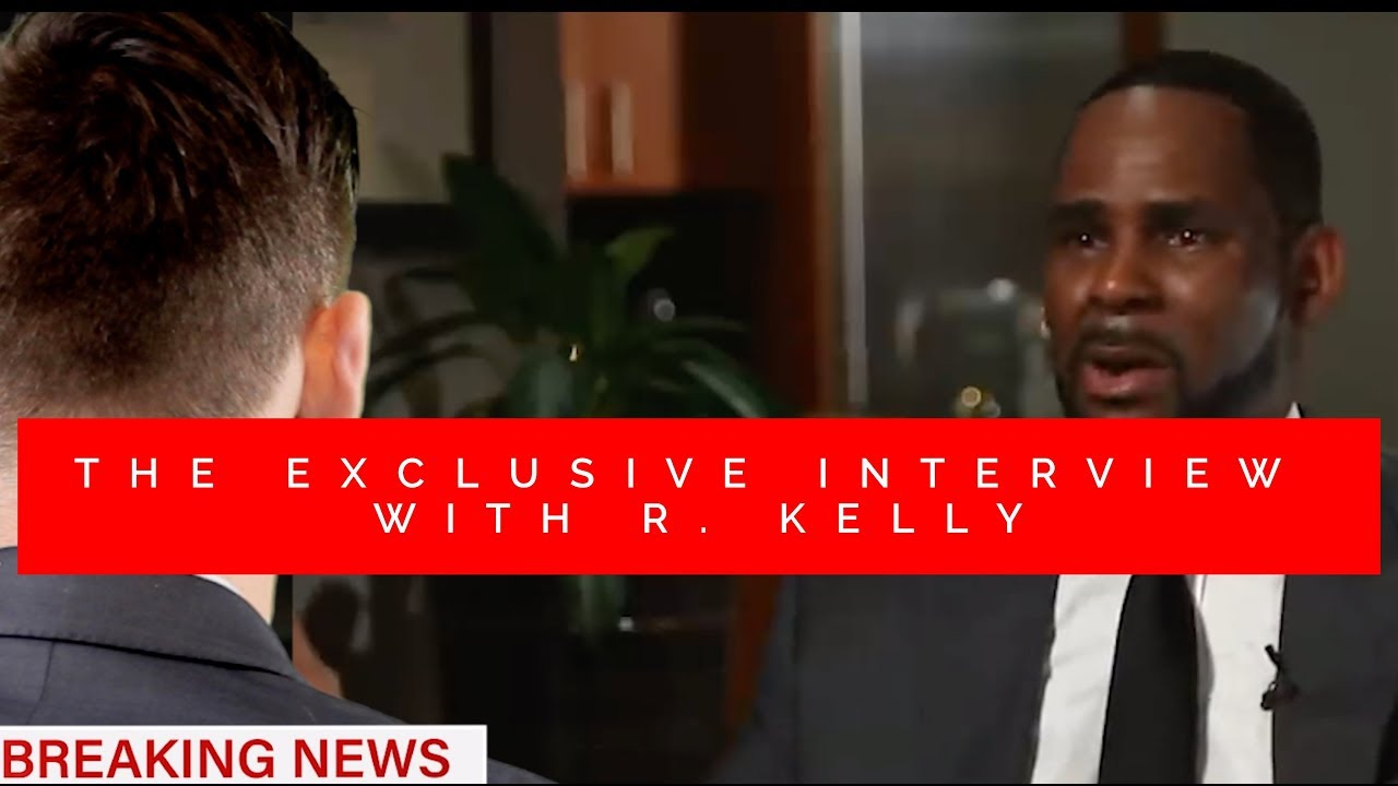 The Exclusive interview with R  Kelly