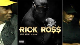 Rick Ross ft Drake - Gold Roses FIRST REACTION/REVIEW