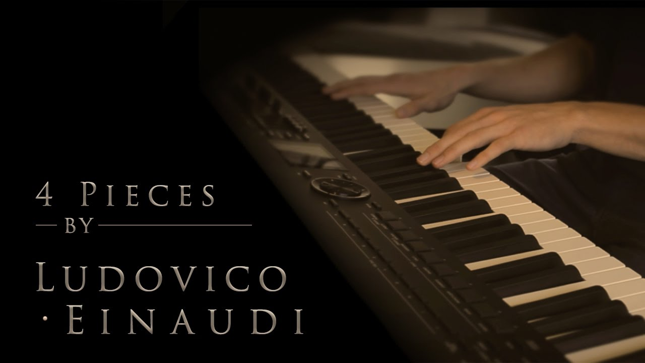 Download 4 Pieces by Ludovico Einaudi | Relaxing Piano [20min]