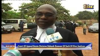 Court Of Appeal Benin Division Debunk Rumour Of Sack Of Five Justices
