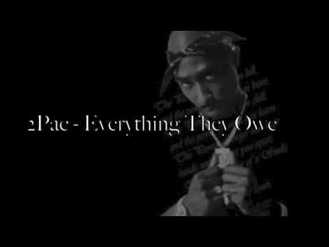 TUPAC   Everything They Owe Lyrics Video