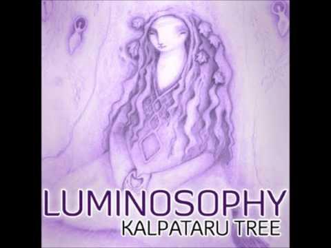 Kalpataru Tree - Luminosophy [Full Album]