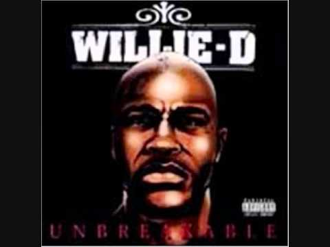 Willie D Hell or High Water