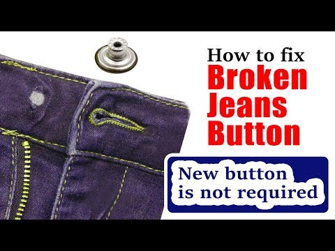 How To Fix Broken Jeans Button | New Button Is Not Required