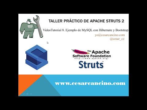 VideoTutorial 8 del Taller Práctico de Apache Struts 2. Ejemplo de MySQL con Hibernate y Bootstrap