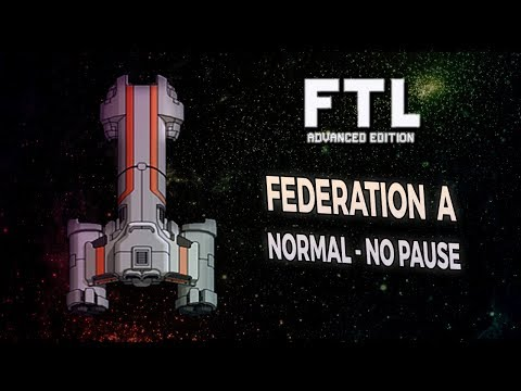 [FTL AE NORMAL DÉFI NO PAUSE] FEDERATION A