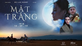 BÙI LAN HƯƠNG | MẶT TRĂNG  | OFFICIAL MUSIC VIDEO