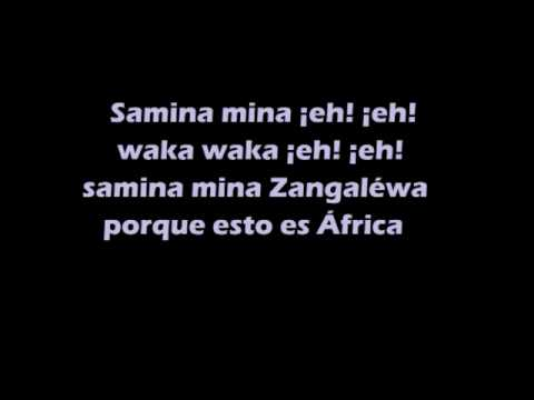 Shakira - Waka Waka (Esto Es Africa) with lyrics