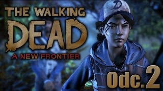 To ONA ?!? - The Walking Dead A New Frontier #02|| Nowy ład pl