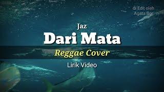 Download lagu Dari Mata - Jaz (Reggae Cover) by Fahmi Aziz